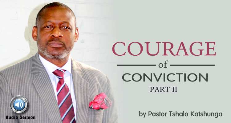 courage of conviction II