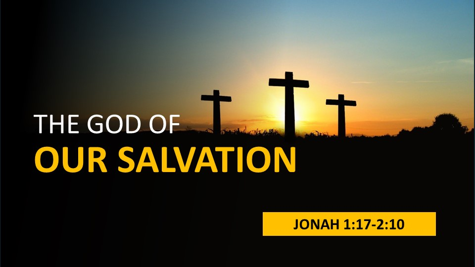 The God of our salvation
